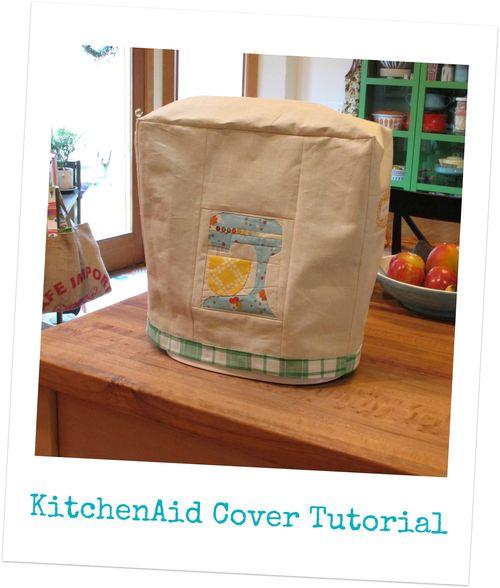 KitchenAid Cover Tutorial
