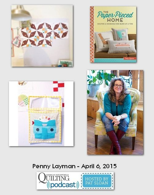 American Patchwork and Quilting Pocast guests Penny Layman April 2015